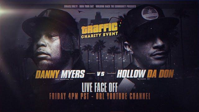 HOLLOW DA DON VS DANNY MYERS