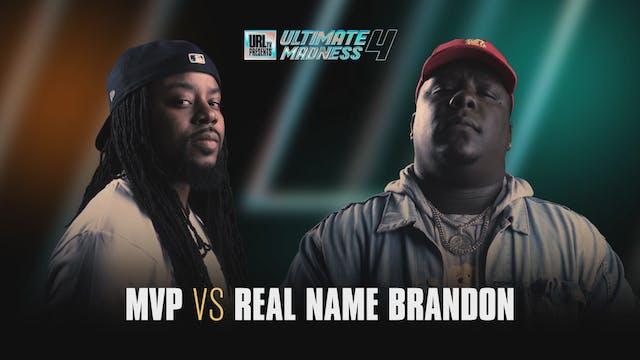 MVP VS REAL NAME BRANDON