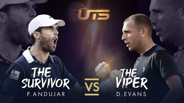 Replay UTS 3 Day 1  Evans vs Andujar