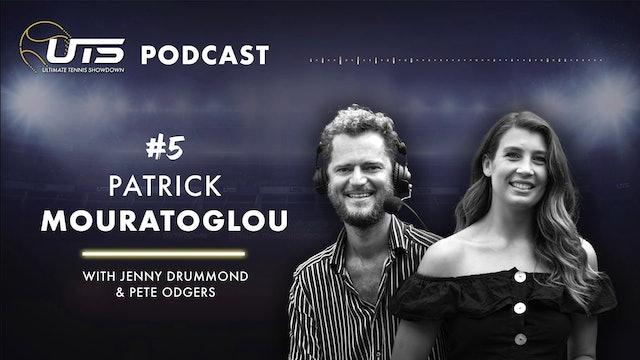 #5 - PATRICK MOURATOGLOU