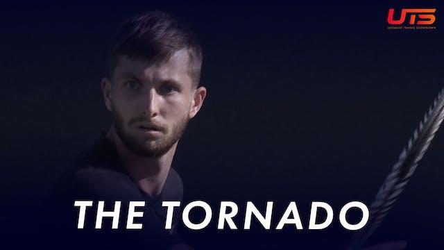 CORENTIN MOUTET : THE TORNADO