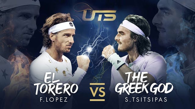 Day 5 - LOPEZ vs TSITSIPAS