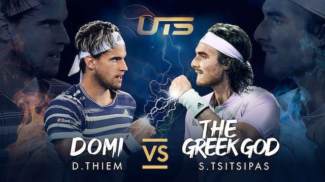 Day 4 - THIEM vs TSITSIPAS