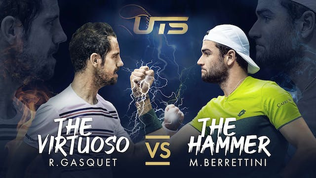 Day 5 - GASQUET vs BERRETTINI