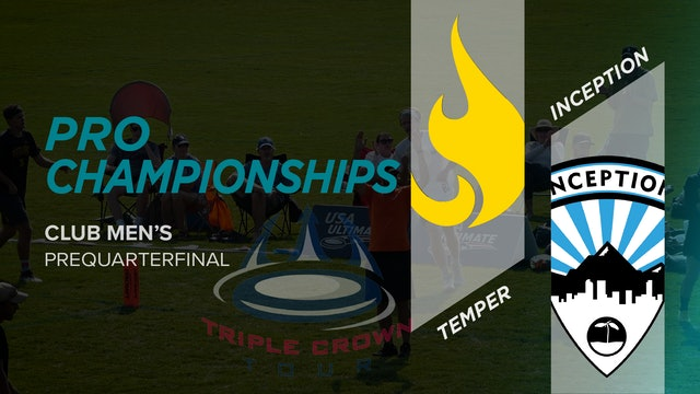 Temper vs. Inception | Men's Prequarterfinal