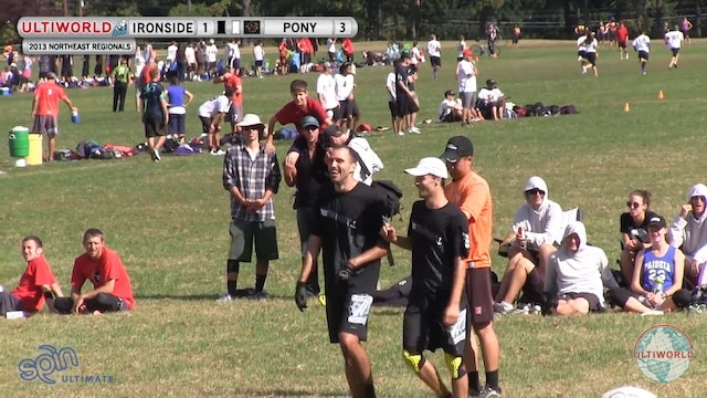 Ironside vs. PoNY | Men's Semifinal | Northeast Regionals 2013