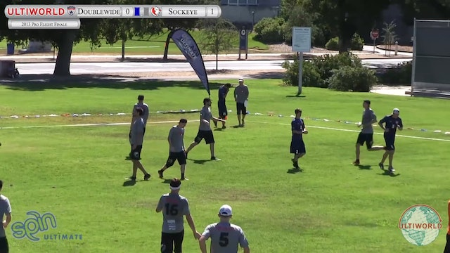 Sockeye vs. Doublewide | Men's Pool Play | Pro Flight Finale 2013