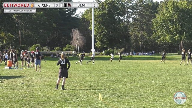 NE Regionals 2017: 6ixers v. BENT (W Game to Go)