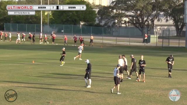 2017 Florida Warm Up: Auburn v Brown (Pool) presented by Spin Ultimate