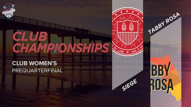 Tabby Rosa vs. Siege | Women's Prequarterfinal