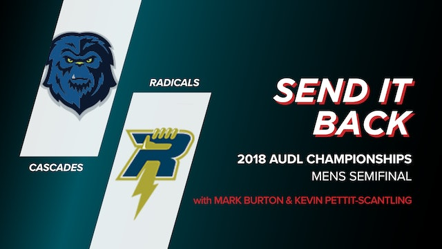 Cascades vs Radicals: 2016 AUDL Championships Semi (Send it Back)