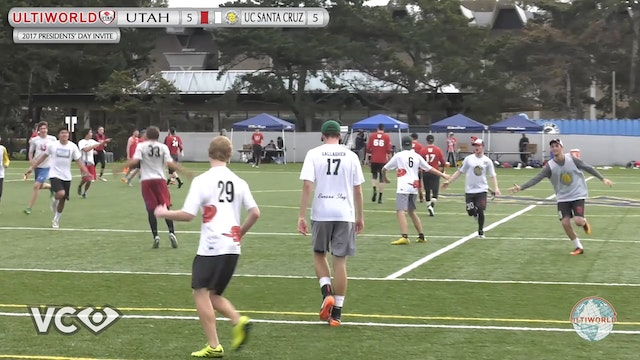 2017 Presidents' Day Invite - Utah v. UC Santa Cruz (M Pool) presented by VC Ultimate