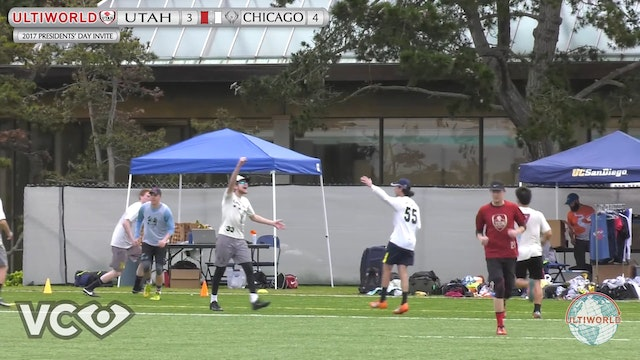 2017 Presidents' Day Invite - Utah v. Chicago (M Quarter) presented by VC Ultimate