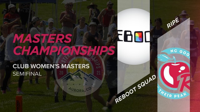 Reboot Squad vs. Ripe | Women's Masters Semifinal