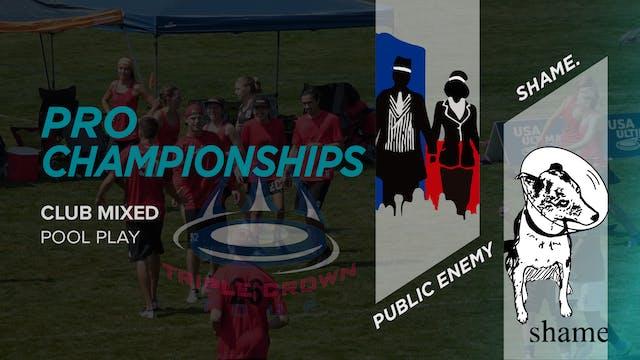 Public Enemy vs. shame. | Mixed Pool Play