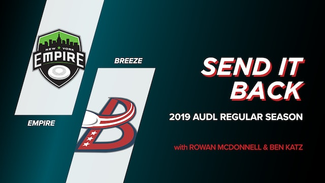 Empire vs Breeze: 2019 Regular Season (Send it Back)