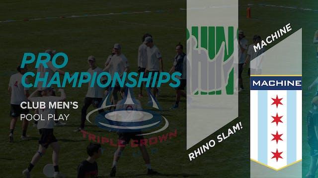 Machine vs. Rhino Slam! | Men's Pool Play