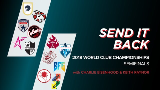 2018 WUCC Indoor Semifinals (Send it ...