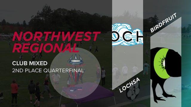 Lochsa vs. Birdfruit | 2nd Place Quarterfinal
