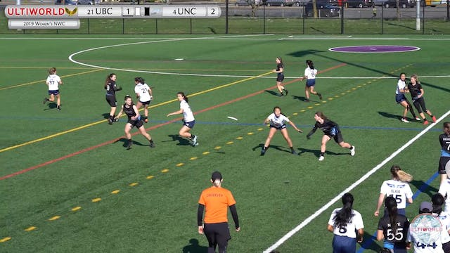 Women's Northwest Challenge 2019: #21 UBC vs #4 UNC (W Semi)