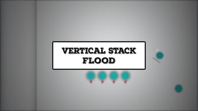 Pull Plays Episode 8: Vertical/Side Stack Flood