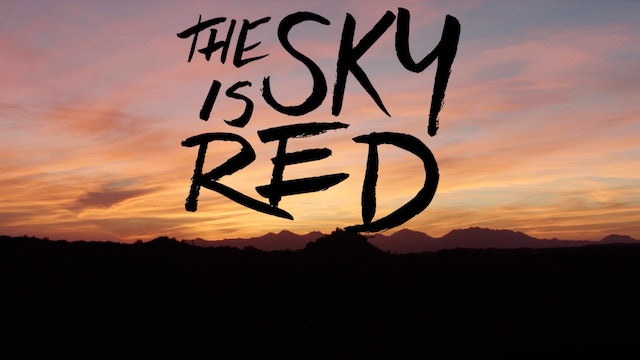 The Sky Is Red Extended Trailer