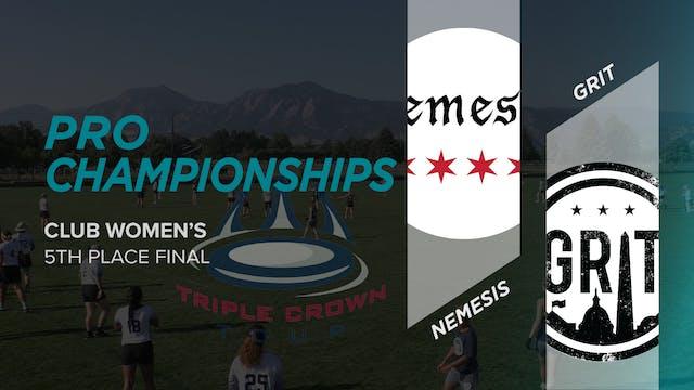 Nemesis vs. Grit | Women's 5th Place
