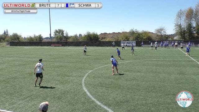 2016 Pro Flight Finale: Brute Squad v. Schwa (Pool Play)