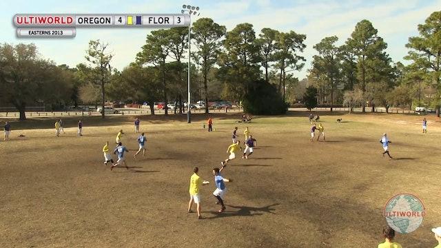 Oregon vs. Florida | Men's Pool Play | Easterns 2013