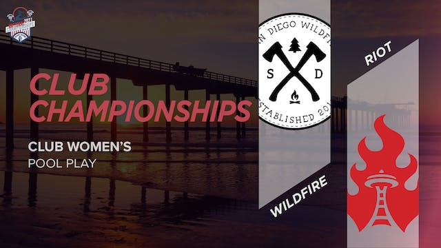 Wildfire vs. Riot | Women's Pool Play