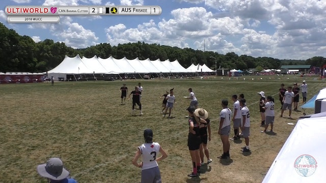 WUCC 2018: Friskee (AUS) v Banana Cutters (CAN)