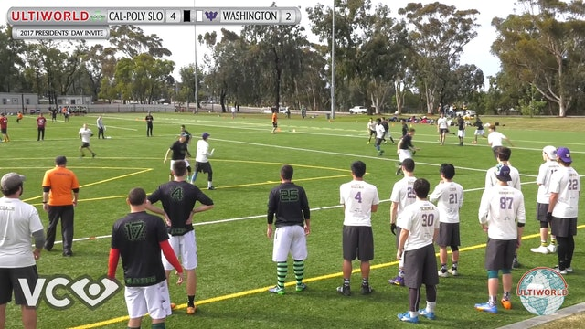 2017 Presidents' Day Invite - Cal Poly-SLO v. Washington (M Semi) presented by VC Ultimate