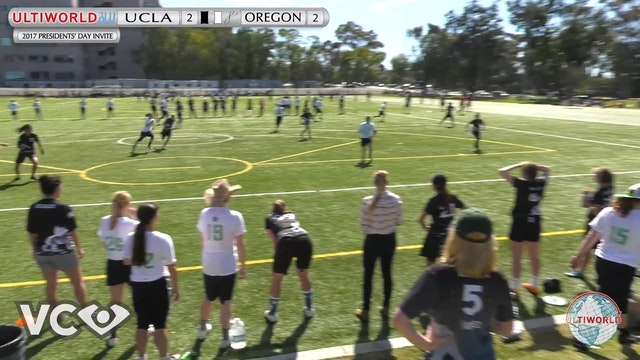 2017 Presidents' Day Invite - UCLA v. Oregon (W Semi) presented by VC Ultimate