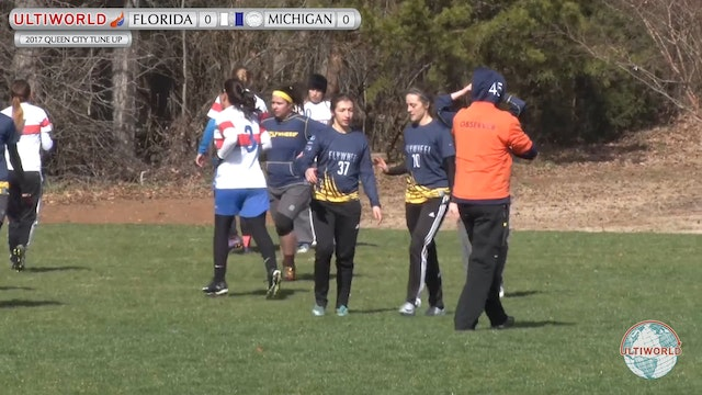 2017 Queen City Tune Up - Florida v. Michigan (W Pool Play)