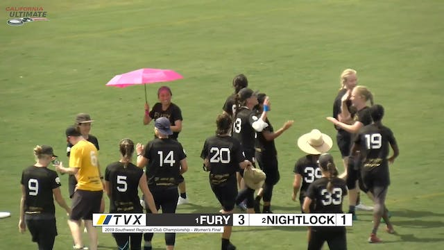 #1 Fury vs #8 Nightlock (W Final, 2019 Southwest Regionals)