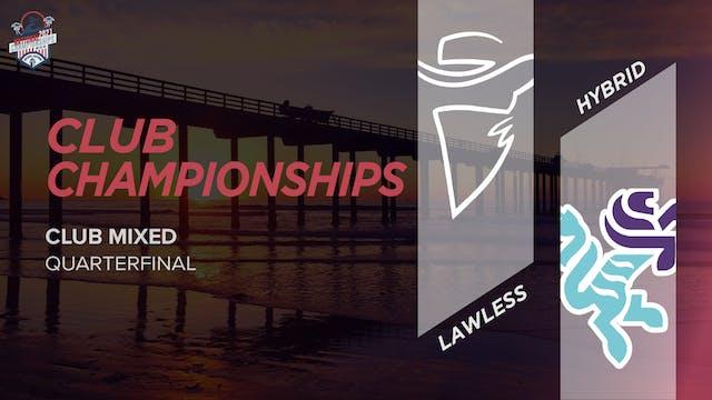 Lawless vs. Hybrid | Mixed Quarterfinal