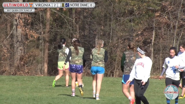 2017 Queen City Tune Up - Virginia v. Notre Dame (W Pool Play)
