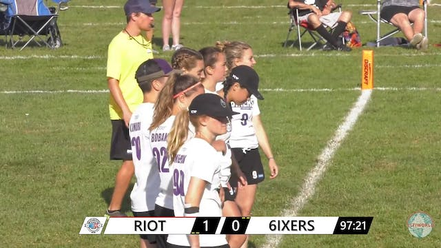 WUCC 2018: Riot (USA) v. 6ixers (CAN) [Women's Quarters]