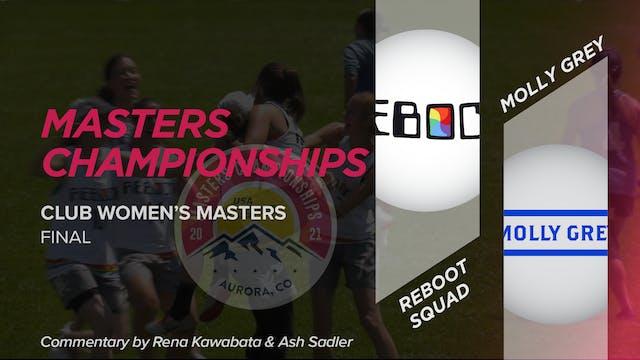 Reboot Squad vs. Molly Grey | Women's Masters Final