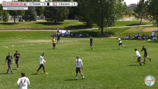 Pro-Elite 2018: Temper vs. Sockeye (Men's Semi)