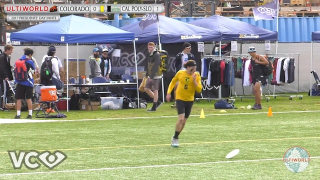 2017 Presidents' Day Invite - Colorado v. Cal Poly-SLO (M Final) presented by VC Ultimate