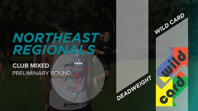 Deadweight vs. Wild Card | Mixed Preliminary Round