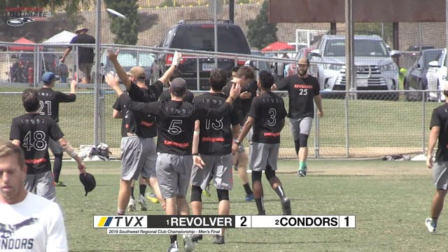#4 Revolver vs #9 Condors (M 1st Pl Final, 2019 Southwest Regionals)