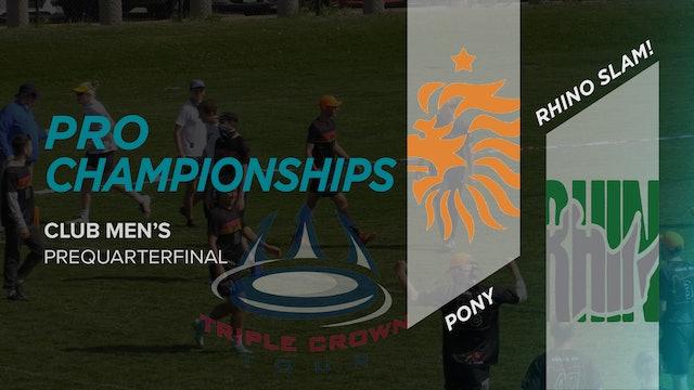 PoNY vs. Rhino Slam! | Men's Prequarterfinal