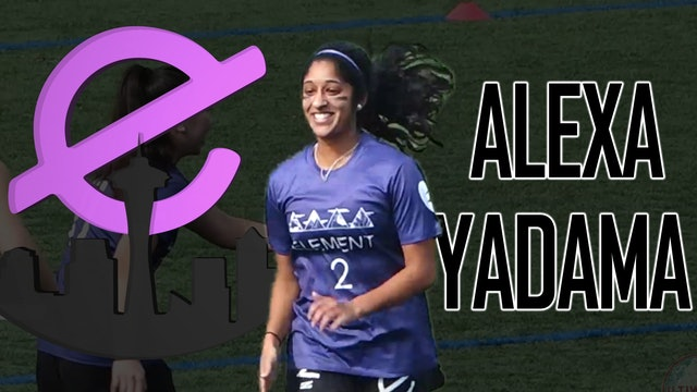 Player Profile: Alexa Yadama