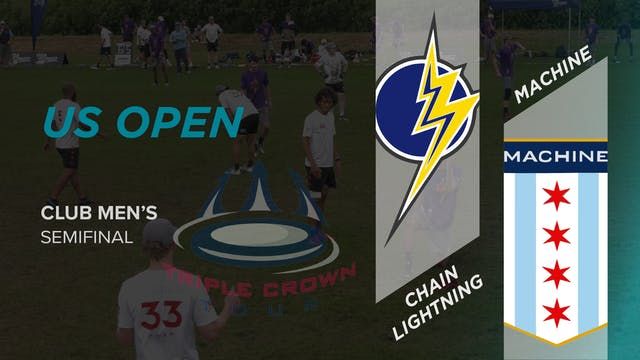 Chain Lightning vs. Machine | Men's Semifinal