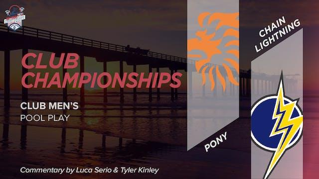 PoNY vs. Chain Lightning | Men's Pool Play