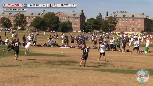 NE Regionals 2015: Slow White v Metro North (X Semi)