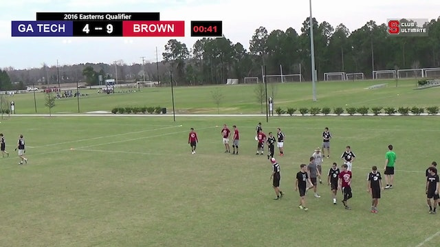 Georgia Tech vs. Brown | Men's Semifinal | Easterns Qualifier 2016
