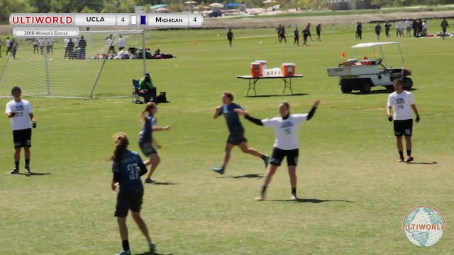 [2016-Centex-W] UCLA v Michigan (Semis)